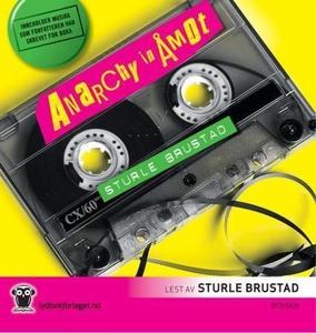 Anarchy in Åmot (lydbok) av Sturle Brustad