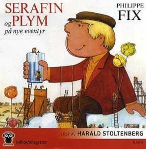 Serafin og Plym på nye eventyr (lydbok) av Ph