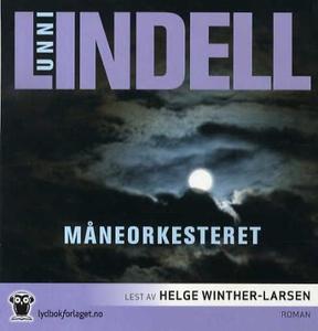 Måneorkesteret (lydbok) av Unni Lindell