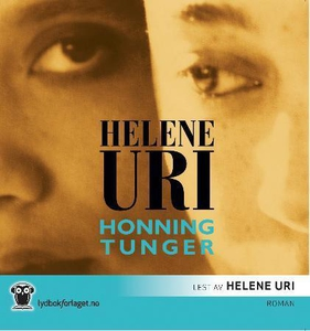 Honningtunger (lydbok) av Helene Uri