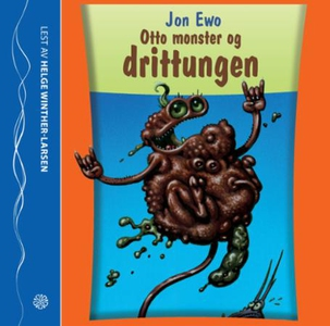 Otto monster og drittungen (lydbok) av Jon Ew