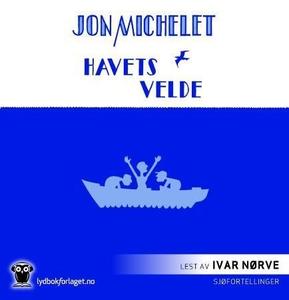 Havets velde (lydbok) av Jon Michelet