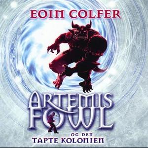 Artemis Fowl og den tapte kolonien (lydbok) a