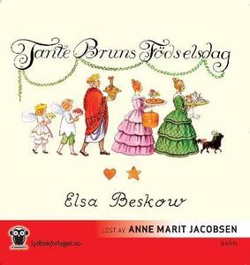 Tante Bruns fødselsdag (lydbok) av Elsa Besko