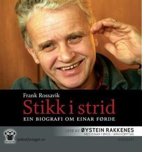 Stikk i strid (lydbok) av Frank Rossavik