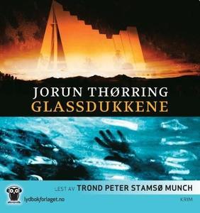 Glassdukkene (lydbok) av Jorun Thørring