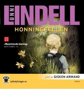 Honningfellen (lydbok) av Unni Lindell