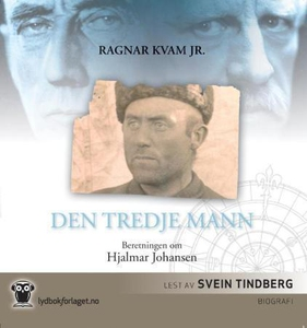 Den tredje mann (lydbok) av Kvam, Ragnar, Jr