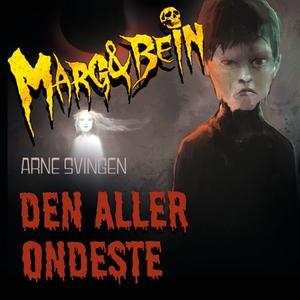 Den aller ondeste (lydbok) av Arne Svingen