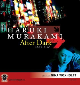After dark (lydbok) av Haruki Murakami