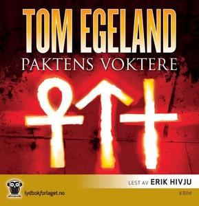 Paktens voktere (lydbok) av Tom Egeland