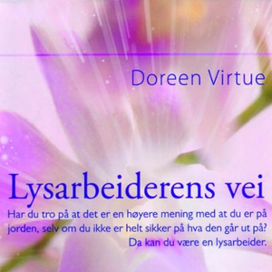 Lysarbeiderens vei (lydbok) av Doreen Virtue