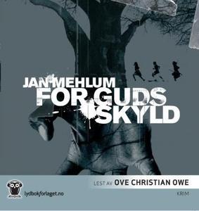 For Guds skyld (lydbok) av Jan Mehlum