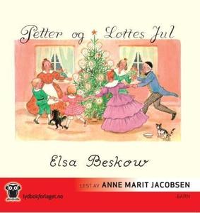 Petter og Lottes jul (lydbok) av Elsa Beskow