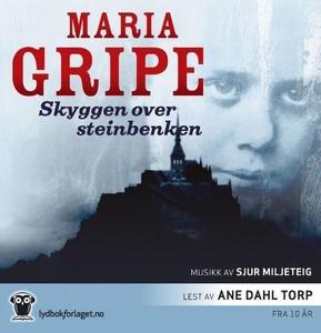 Skyggen over steinbenken (lydbok) av Maria Gr