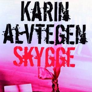 Skygge (lydbok) av Karin Alvtegen