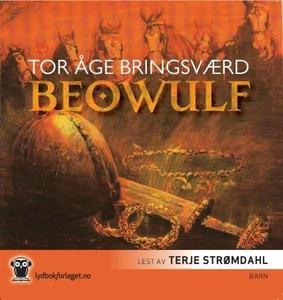 Beowulf (lydbok) av Tor Åge Bringsværd