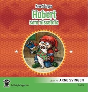 Hubert som nissetufs (lydbok) av Arne Svingen