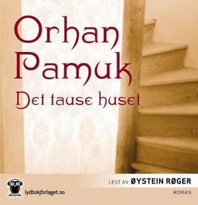 Det tause huset (lydbok) av Orhan Pamuk