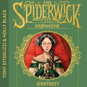 Jerntreet (lydbok) av Tony DiTerlizzi, Holly