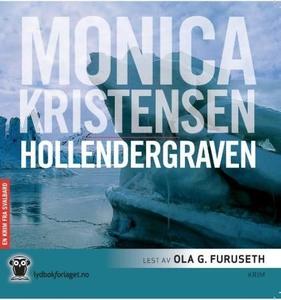 Hollendergraven (lydbok) av Monica Kristensen