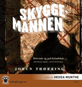 Skyggemannen (lydbok) av Jorun Thørring