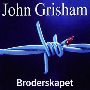 Broderskapet (lydbok) av John Grisham