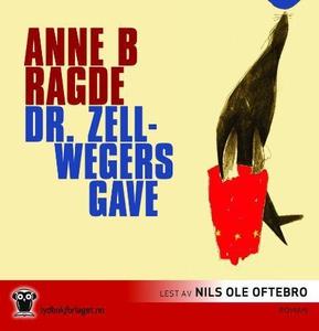Dr. Zellwegers gave (lydbok) av Anne B. Ragde