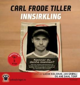 Innsirkling (lydbok) av Carl Frode Tiller