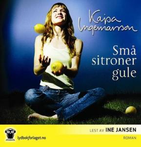 Små sitroner gule (lydbok) av Kajsa Ingemarss