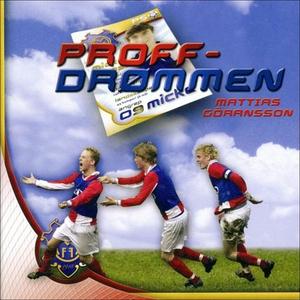Proffdrømmen (lydbok) av Mattias Göransson
