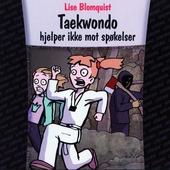 Taekwondo hjelper ikke mot spøkelser