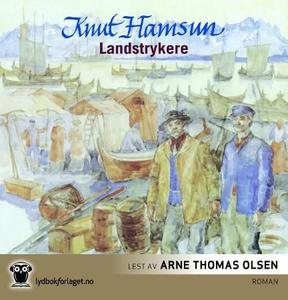 Landstrykere (lydbok) av Knut Hamsun
