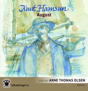 August (lydbok) av Knut Hamsun, Arne Thomas O