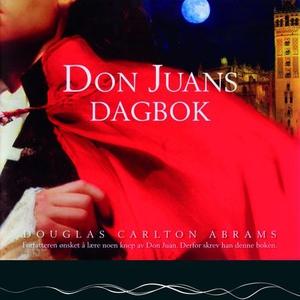 Don Juans dagbok (lydbok) av Douglas Carlton