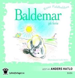 Baldemar på ferie (lydbok) av Knut Faldbakken