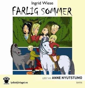 Farlig sommer (lydbok) av Ingrid Wiese