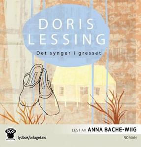 Det synger i gresset (lydbok) av Doris Lessin