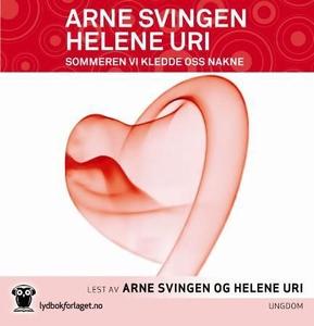 Sommeren vi kledde oss nakne (lydbok) av Arne