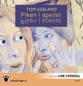 Piken i speilet (lydbok) av Tom Egeland