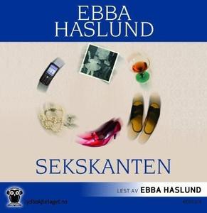 Sekskanten (lydbok) av Ebba Haslund