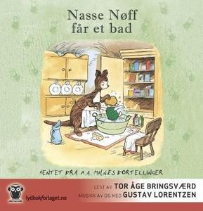Nasse Nøff får et bad (lydbok) av A.A. Milne