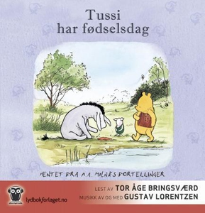 Tussi har fødselsdag (lydbok) av A.A. Milne