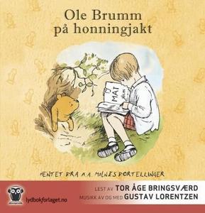 Ole Brumm på honningjakt (lydbok) av A.A. Mil