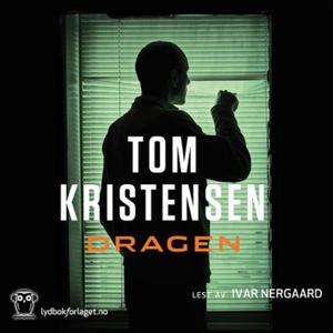 Dragen (lydbok) av Tom Kristensen