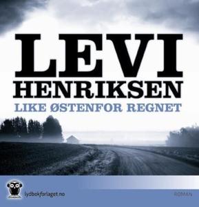 Like østenfor regnet (lydbok) av Levi Henriks