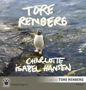 Charlotte Isabel Hansen (lydbok) av Tore Renb