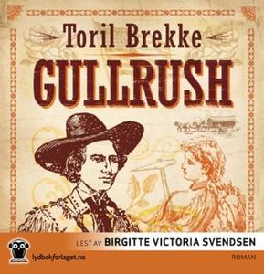 Gullrush (lydbok) av Toril Brekke