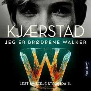 Jeg er brødrene Walker (lydbok) av Jan Kjærst