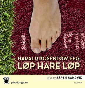 Løp hare løp (lydbok) av Harald Rosenløw Eeg